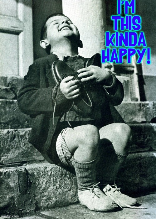 I don't have stay home any more |  I'M THIS KINDA HAPPY! | image tagged in vince vance,quarantine,coronavirus,covid-19,memes,happiness is | made w/ Imgflip meme maker