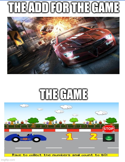 Has this happened to you? |  THE ADD FOR THE GAME; THE GAME | image tagged in car games,rip off,memes | made w/ Imgflip meme maker