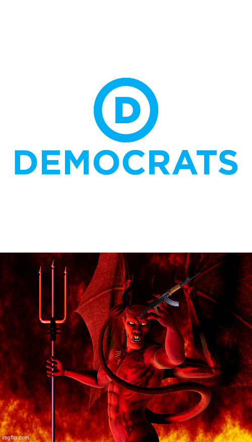 image tagged in satan,democrats | made w/ Imgflip meme maker