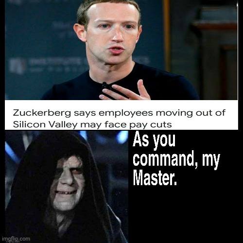 As you command... | image tagged in facebook,zuckerberg,emperor palpatine | made w/ Imgflip meme maker
