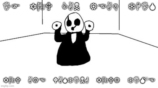 Gaster |  IF YOU CAN READ THIS; YOU ARE WASTING YOUR TIME | image tagged in gaster | made w/ Imgflip meme maker