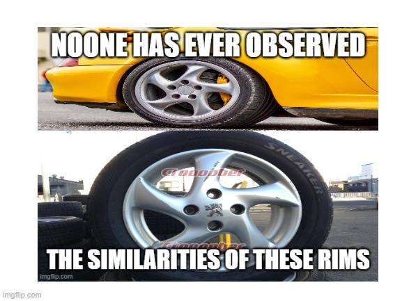 image tagged in cars,wheel,conspiracy theory,copycat | made w/ Imgflip meme maker