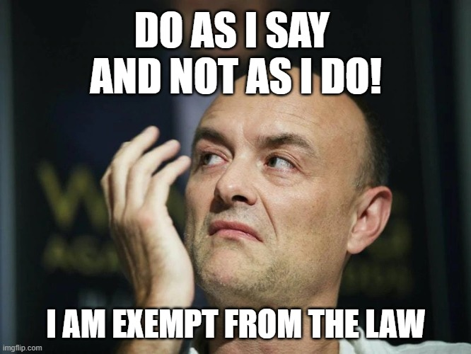 DO AS I SAY  AND NOT AS I DO! I AM EXEMPT FROM THE LAW | image tagged in hypocrite | made w/ Imgflip meme maker