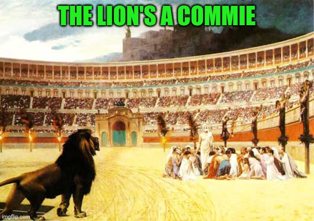 THE LION'S A COMMIE | made w/ Imgflip meme maker