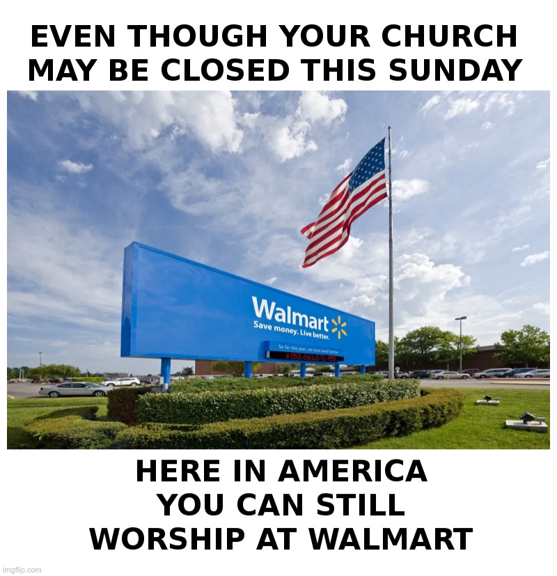 Welcome to Walmart! | image tagged in walmart,welcome to walmart,stuff,made in china,like,coronavirus,ConservativeMemes | made w/ Imgflip meme maker