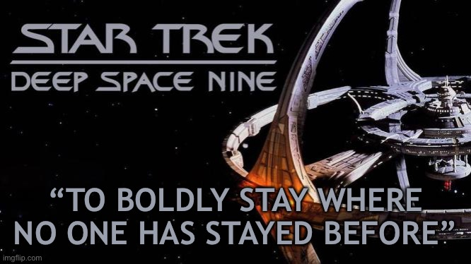 "At least they explored the Characters |  ""TO BOLDLY STAY WHERE NO ONE HAS STAYED BEFORE"" 
