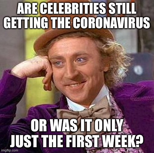 It's a miracle! | image tagged in coronavirus,celebrities,hoax | made w/ Imgflip meme maker