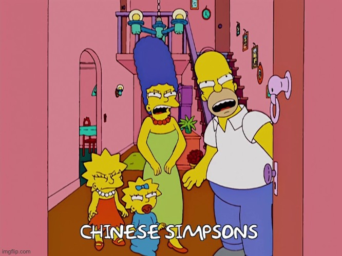 I hate crappy bootlegs... | image tagged in the simpsons,chinese,china | made w/ Imgflip meme maker