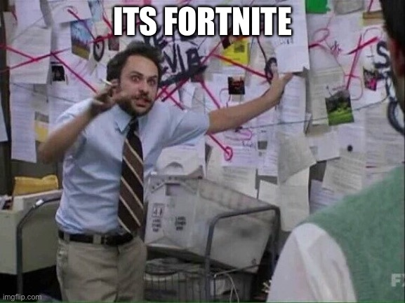 Pepe Silvia | ITS FORTNITE | image tagged in pepe silvia | made w/ Imgflip meme maker