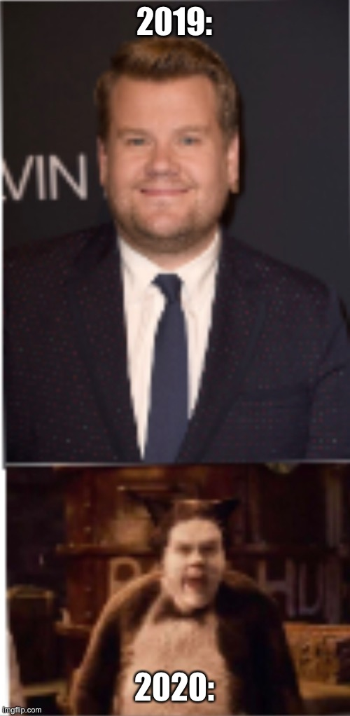 2019 V 2020 |  2019:; 2020: | image tagged in james cordon,hahaha | made w/ Imgflip meme maker