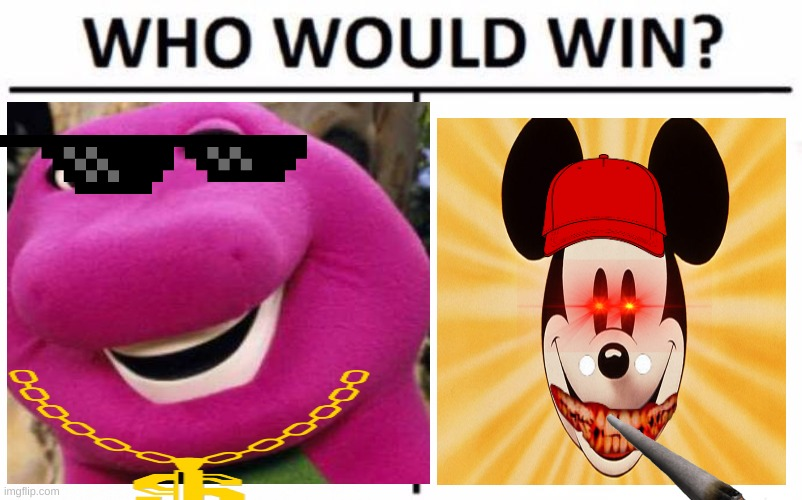 image tagged in memes,who would win,mickey mouse,barney the dinosaur | made w/ Imgflip meme maker