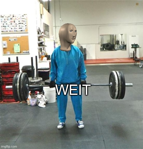 granny weightlifter | WEIT | image tagged in granny weightlifter | made w/ Imgflip meme maker