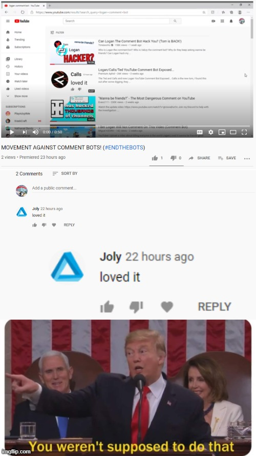 Wait, what the frick? | image tagged in donald trump,you weren't supposed to do that,youtube | made w/ Imgflip meme maker