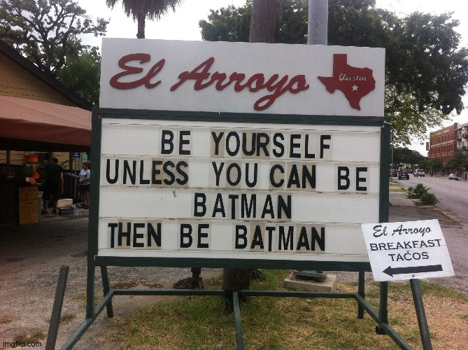 Be Batman | image tagged in tag | made w/ Imgflip meme maker