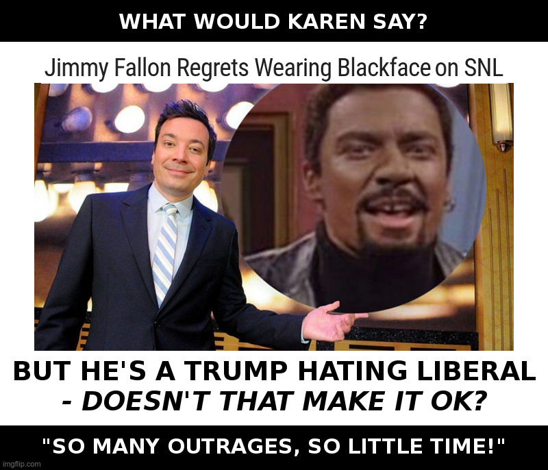 What? Another Blackface Outrage? | image tagged in jimmy fallon,chris rock,nbc,snl,blackface,va governor ralph northam | made w/ Imgflip meme maker