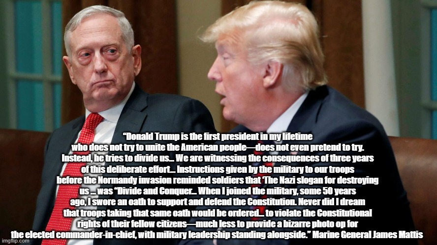 "General James Mattis Does Not Use The Word ""Traitor"" But Clearly Describes Trump As A Turncoat Enemy Of The American People 