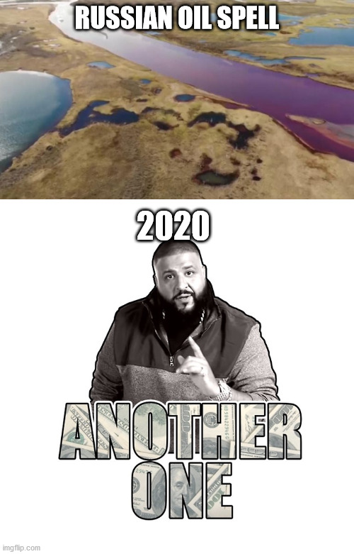 2020 sucks |  RUSSIAN OIL SPELL; 2020 | image tagged in humor | made w/ Imgflip meme maker