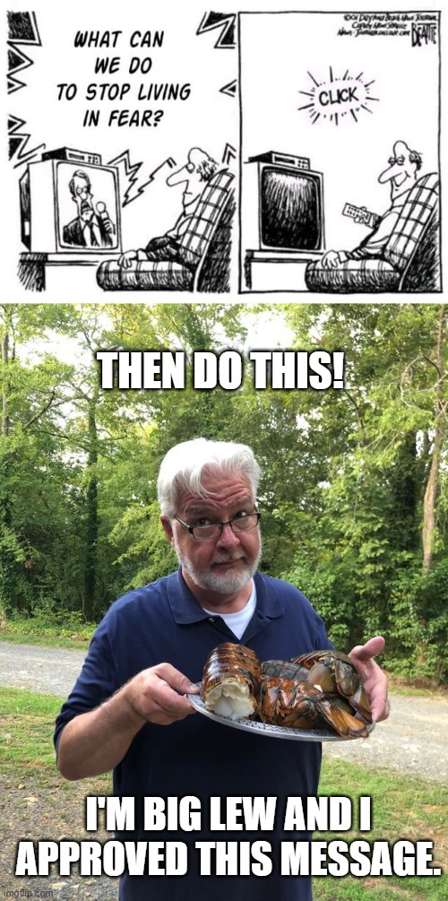 Big Lew's Smokehouse - A Private BBQ Club - b'day tales...er tails! |  THEN DO THIS! I'M BIG LEW AND I APPROVED THIS MESSAGE. | image tagged in lobster,big lew's,big lew's smokehouse | made w/ Imgflip meme maker