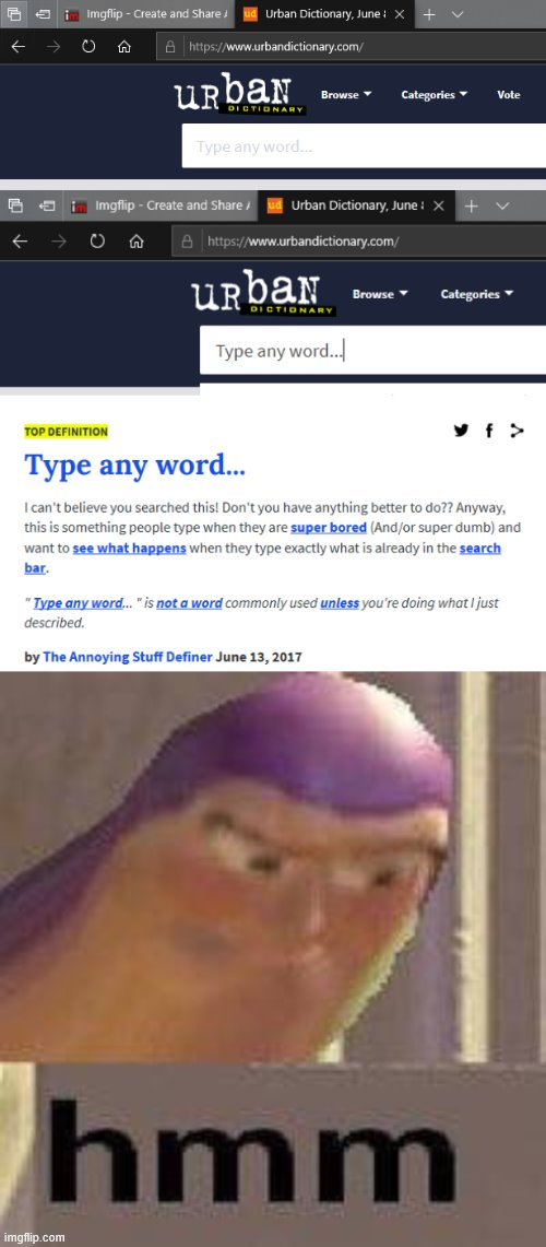 I did what it told me to do | image tagged in buzz lightyear hmm | made w/ Imgflip meme maker