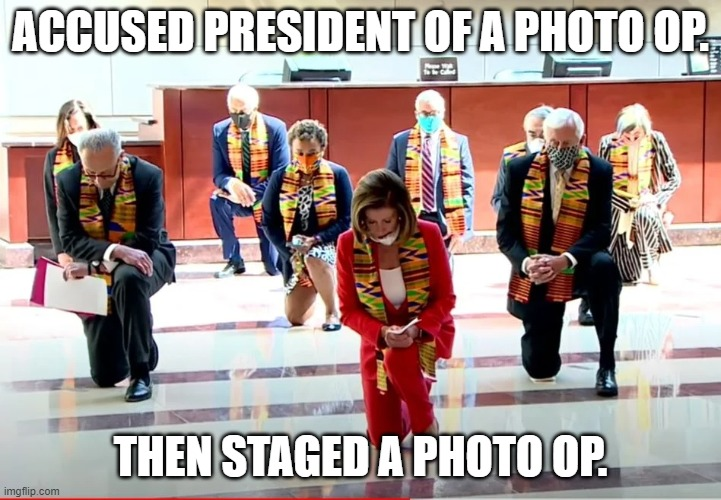 Dem photo op |  ACCUSED PRESIDENT OF A PHOTO OP. THEN STAGED A PHOTO OP. | image tagged in pelosi,schumer | made w/ Imgflip meme maker