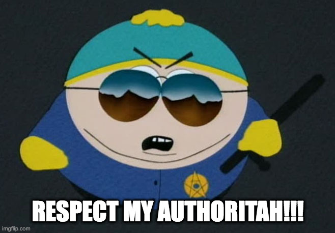 Respect My Authority Eric Cartman South Park - Imgflip