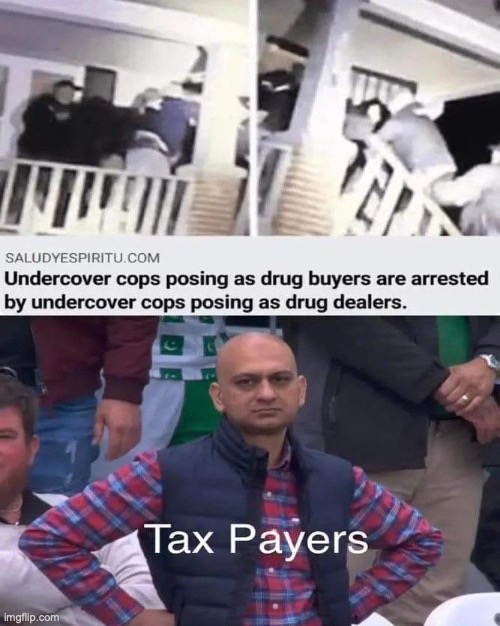 drugs are good | image tagged in drug dealer,mad | made w/ Imgflip meme maker