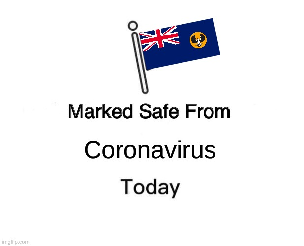 any south aussies here? |  Coronavirus | image tagged in memes,marked safe from,covid19,covid-19,coronavirus,australia | made w/ Imgflip meme maker