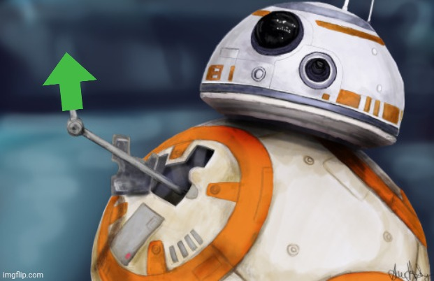 BB8 ThumbsUp | image tagged in bb8 thumbsup | made w/ Imgflip meme maker