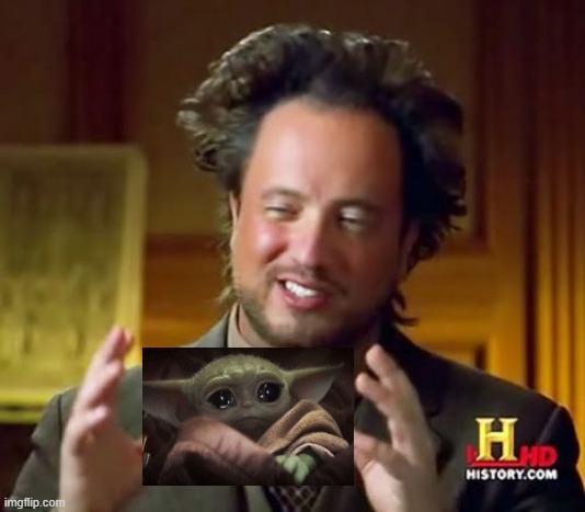 Aliens from a long time ago... | image tagged in memes,ancient aliens | made w/ Imgflip meme maker