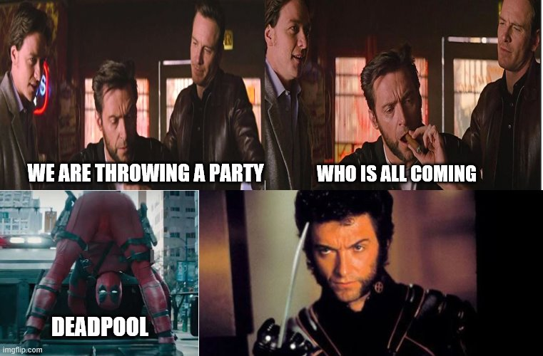 XMENPARTY |  WE ARE THROWING A PARTY; WHO IS ALL COMING; DEADPOOL | image tagged in xmen | made w/ Imgflip meme maker
