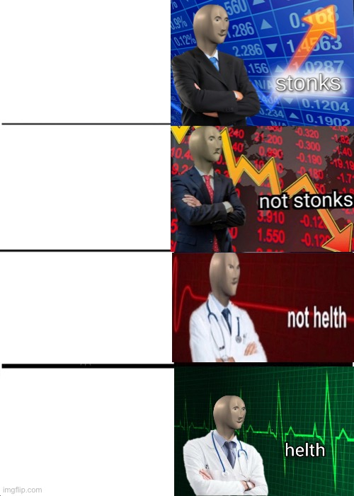 Stonks and helth blank template - Imgflip