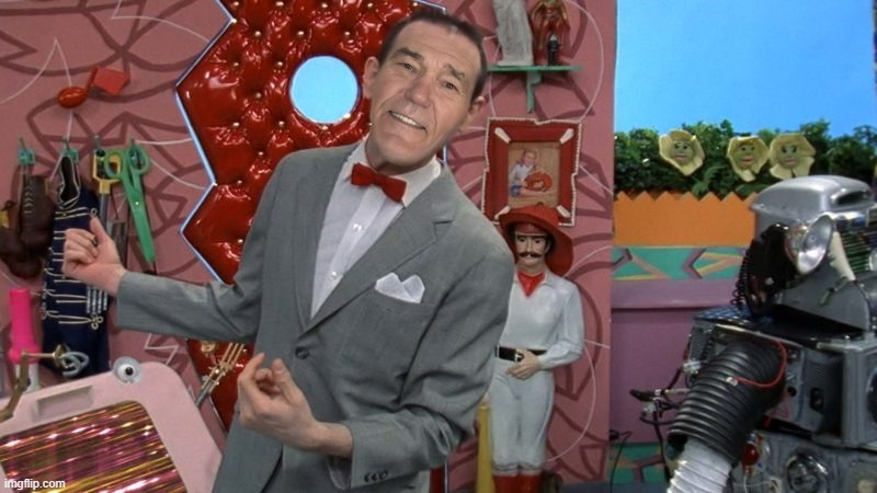 kewlew herman | image tagged in pee wee herman,kewlew | made w/ Imgflip meme maker
