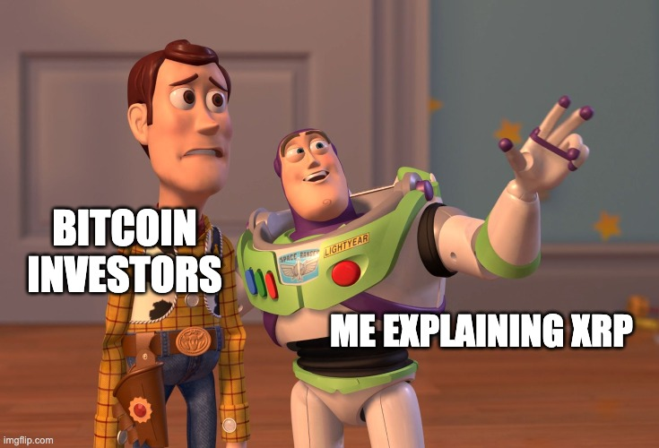 Bitcoin Believers |  BITCOIN INVESTORS; ME EXPLAINING XRP | image tagged in memes,x x everywhere,cryptocurrency,bitcoin | made w/ Imgflip meme maker