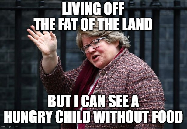 LIVING OFF THE FAT OF THE LAND; BUT I CAN SEE A HUNGRY CHILD WITHOUT FOOD | made w/ Imgflip meme maker