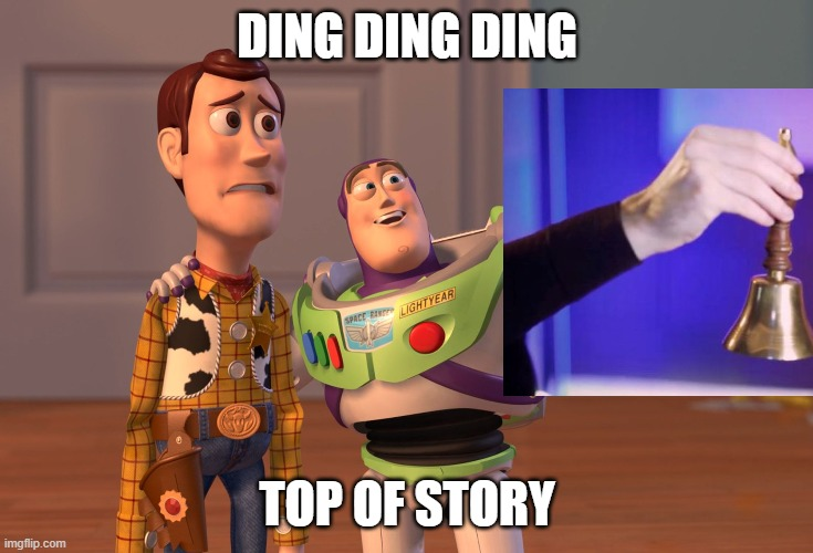 Bell meme |  DING DING DING; TOP OF STORY | image tagged in jack's bell,toy story,jacksepticeyememes | made w/ Imgflip meme maker