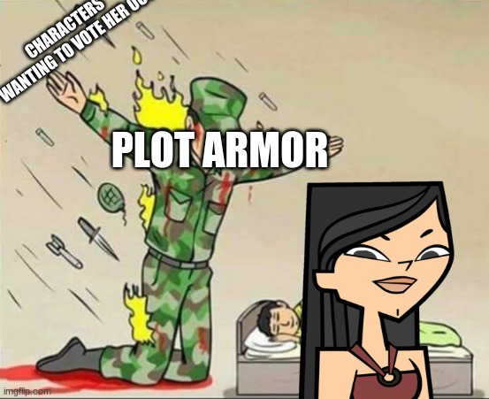Her biggest ally |  CHARACTERS WANTING TO VOTE HER OUT; PLOT ARMOR | image tagged in soldier protecting sleeping child,heather,total drama,plot armor | made w/ Imgflip meme maker