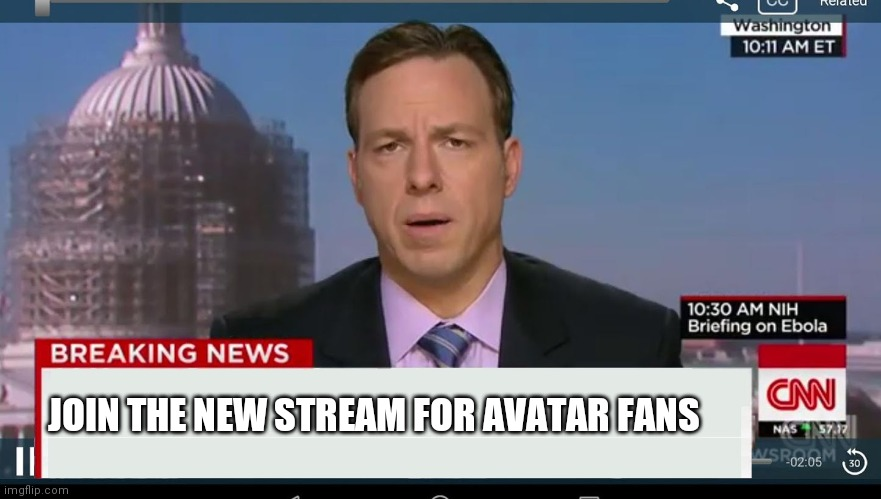 cnn breaking news template |  JOIN THE NEW STREAM FOR AVATAR FANS | image tagged in cnn breaking news template | made w/ Imgflip meme maker
