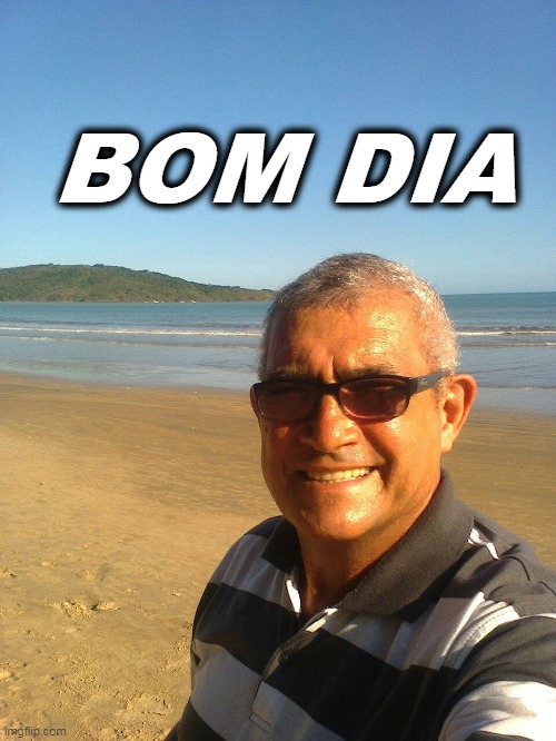 gilson |  BOM DIA | image tagged in facebook | made w/ Imgflip meme maker