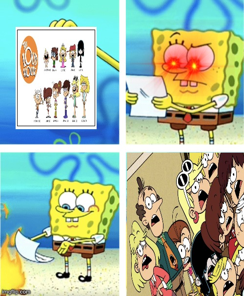 Cartoon Crossover: Spongebob Squarepants vs The Loud House | image tagged in spongebob,the loud house | made w/ Imgflip meme maker
