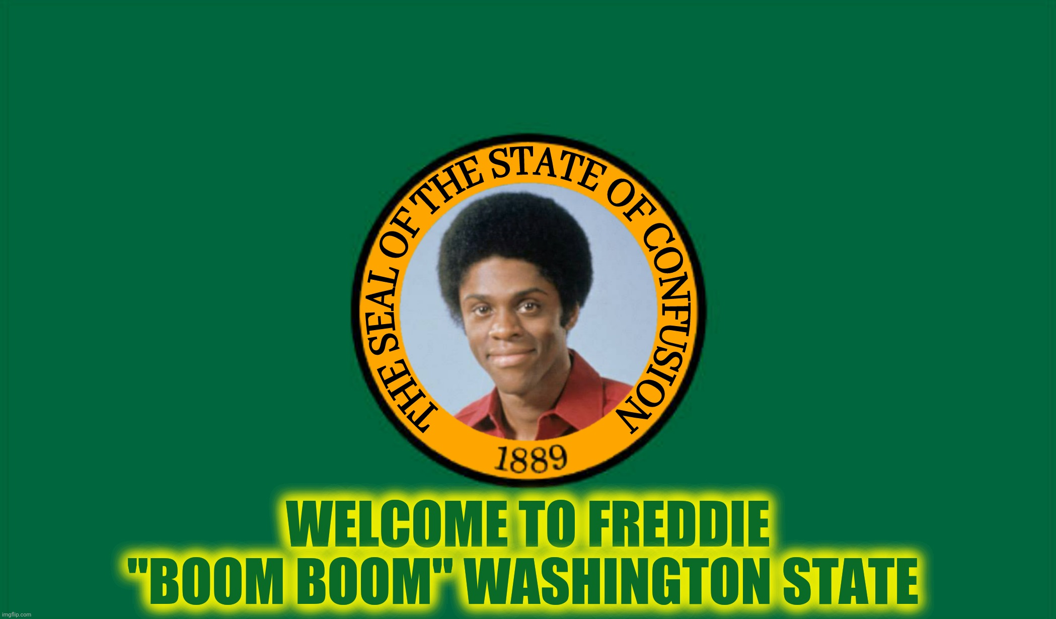 "Bad Photoshop Sunday presents:  Boom, boom, boom, boom, boom, boom, boom, boom |  WELCOME TO FREDDIE ""BOOM BOOM"" WASHINGTON STATE 