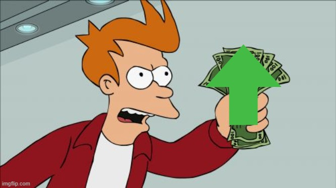 Shut Up And Take My Money Fry Meme | image tagged in memes,shut up and take my money fry | made w/ Imgflip meme maker