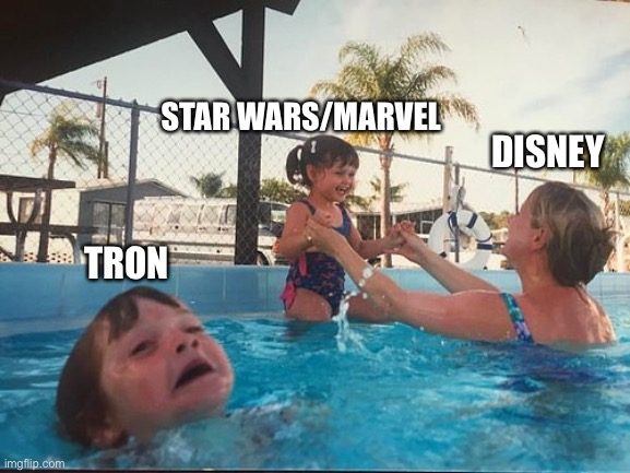 Disney hates TRON |  STAR WARS/MARVEL; DISNEY; TRON | image tagged in drowning kid in the pool,disney,marvel,star wars,tron | made w/ Imgflip meme maker