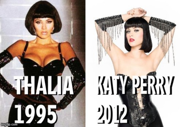 image tagged in divas,katy perry,thalia,dominatrix,pop music,queens | made w/ Imgflip meme maker