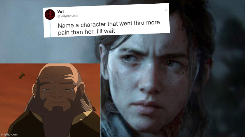 Have to agree dude like his son died | image tagged in name a character who went through more pain than her | made w/ Imgflip meme maker
