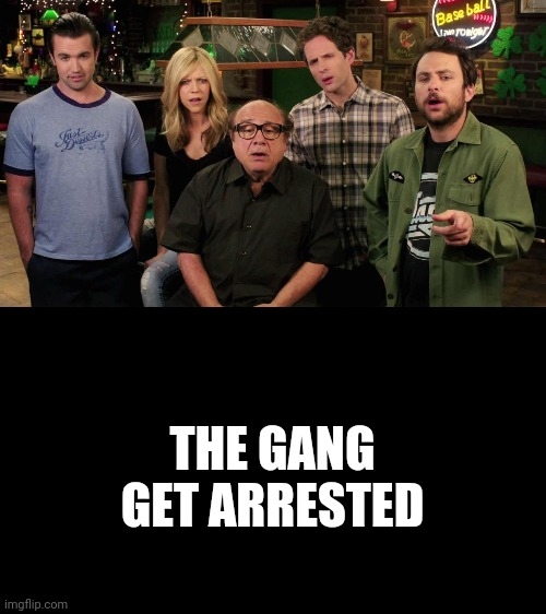 THE GANG GET ARRESTED | made w/ Imgflip meme maker