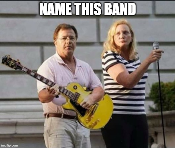name this band |  NAME THIS BAND | image tagged in fun | made w/ Imgflip meme maker