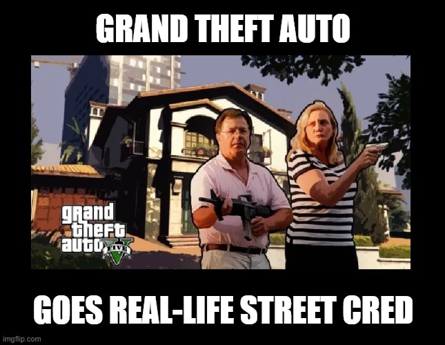 Karen alert |  GRAND THEFT AUTO; GOES REAL-LIFE STREET CRED | image tagged in funny,video games,karen,omg karen,grand theft auto,news | made w/ Imgflip meme maker
