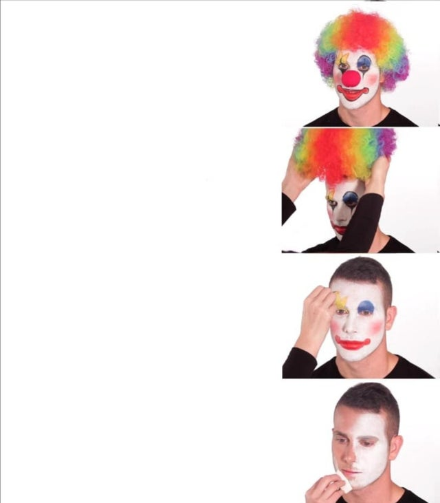 Putting On Clown Makeup Meme Generator - Bios Pics
