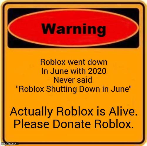 Roblox Shut Down In June Imgflip