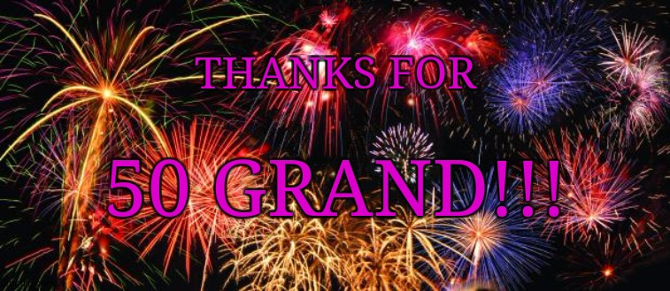 Not sure how big of an accomplishment it is, but thanks guys 50k points! |  THANKS FOR; 50 GRAND!!! | image tagged in colorful fireworks,50k,2020,celebrate,fireworks,fun | made w/ Imgflip meme maker